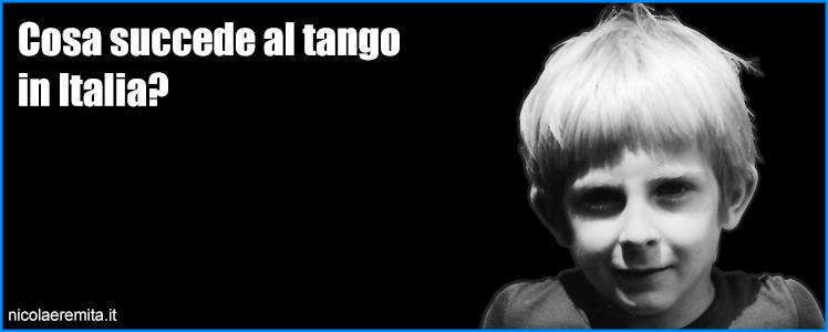 cosa succede al tango
