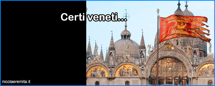 certi veneti venezia san marco venetisti
