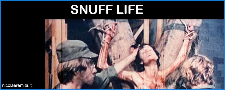 snuff life