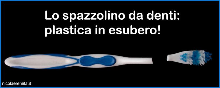 spazzolino da denti plastica in esubero