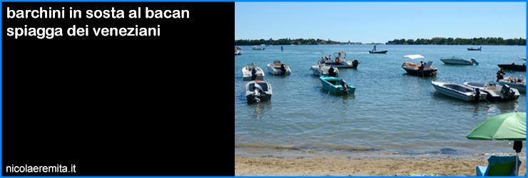 padroni laguna venezia spiaggia bacan